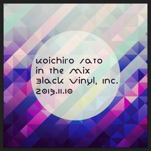 Koichiro Sato - in the mix [Black Vinyl, Inc.] 2013.11.10