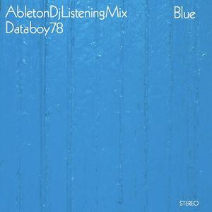 Blue AbletonDjListeningMix Databoy78