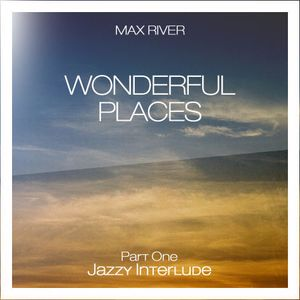 Max River - Jazzy Interlude