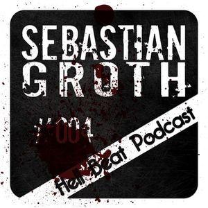 Sebastian Groth - Hell Beat Podcast #004