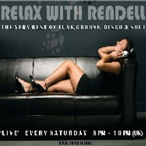 relax with rendell show on traxfm and rendellradio 12-11-16