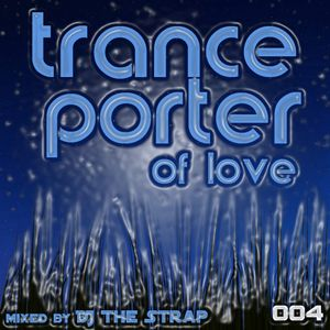 DJ TheStrap in the mix @ TrancePorter of Love 004