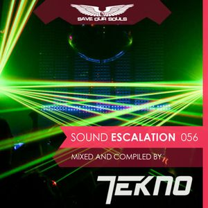 Sound Escalation 056 with TEKNO live @ Legendary Festival and Arctic Moon