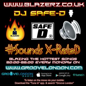 DJ SafeD - #SoundsXrateD Show - Groove London Radio - Monday - 05-02-18 (8-10pm GMT)