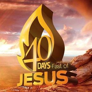 Fast Of Jesus - Day 31