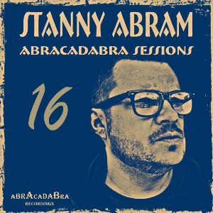 Abracadabra Sessions With Stanny Abram Vol.16