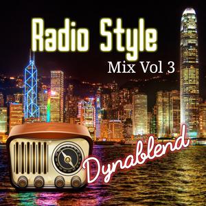 Radio Style Mix Volume 3, DJ Dynablend