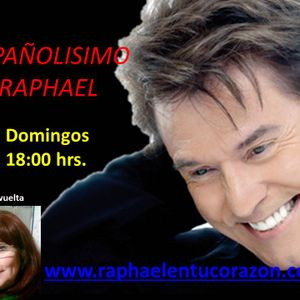 ESPAÑOLISIMO RAPHAEL 28 DE MAYO