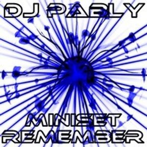 Dj Pably MiniSet Remember