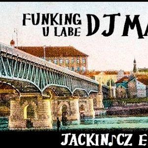 JACKIN 110 / DJ Marky P – FUNKING U LABE est. 1985