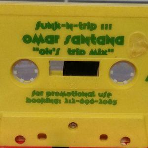 Omar Santana - Funk-N-Trip III (Oh's Trip MIx) 1995