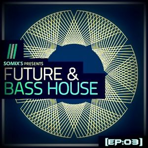 ~~ FUTURE IS DEEP ~~ [EP:03] // Bass House // Cutted from live DJ set @ Somix