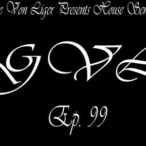 George Von Liger Presents House Sensations Ep. 99