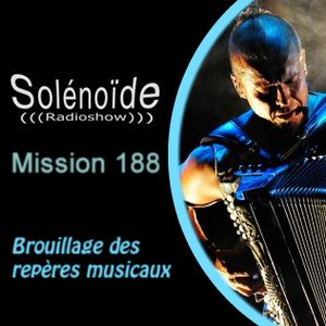 Solénoïde - Mission 188 avec Kimmo Pohjonen, Tuxedomoon/Cult With No Name, The Island Band, Flanger