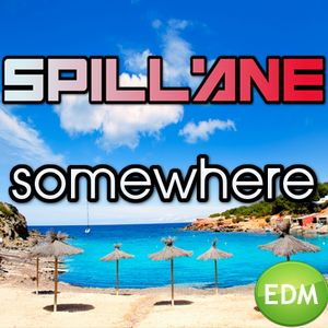 Spillane - Somewhere July.aug 2015 updated