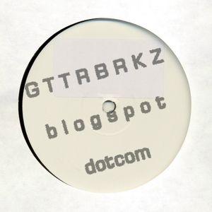 Gutterbreakz - Pitchfork Mix August 2006