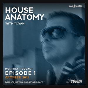 House Anatomy with Yovan - Episode 1