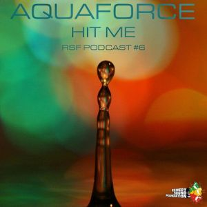 Aquaforce - RSF Podcast 006