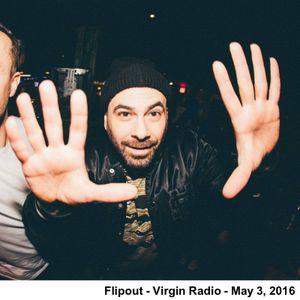Flipout - Virgin Radio - May 3, 2016