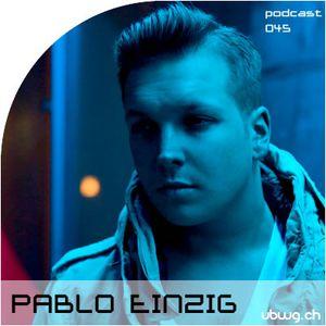 Podcast 045 - Pablo Einzig - ubwg.ch