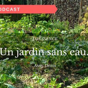 Denis Loessence - Podcast du permaculteur ep 1