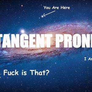 Tangent Prone