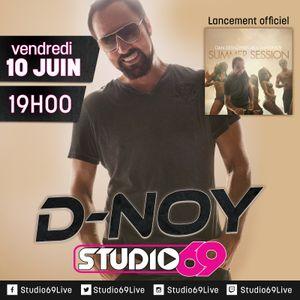 Studio 69 - Episode 006 - 10 Juin 2016 - Dan D-Noy