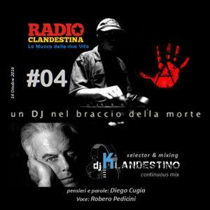 RADIO CLANDESTINA 4/4 (La cocaina come la P2) by © Dj Klandestino