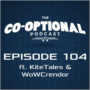 The Co-Optional Podcast Awards Show Part 2 with. KiteTales [strong language] - December 24, 2015