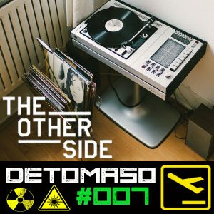 Detomaso – The Other Side #007