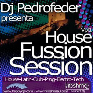 Dj Pedrofeder - House Fussion Sesion Vol1