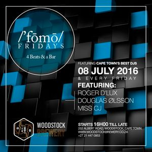 Fomo Friday 08072016 - Roger D'lux - Opening Set