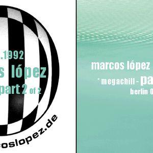 Radioshow - Marcos López - dt64 - Megachill Part 2 of 4 - 2. Januar 1993