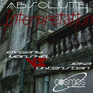 Jeka Lihtenstein VS Evgeny Manshin - Absolute Interpretation on Cosmos Radio [ 12.07.2016 ]