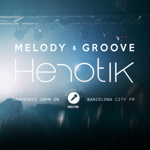 Melody & Groove #23 on Barcelona City FM (16/03/17)