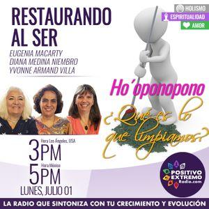 RESTAURANDO AL SER-07-01-19-HO' OPONOPONO QUE ES LO QUE LIMPIAMOS
