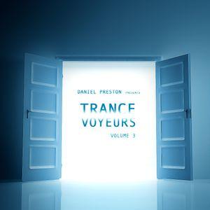 DANIEL PRESTON pres. Trance Voyeurs Vol. 3