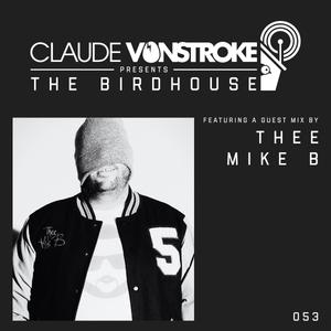 Claude VonStroke presents The Birdhouse 053