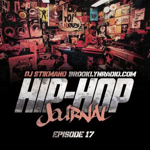Hip Hop Journal Episode 17 w/ DJ Stikmand