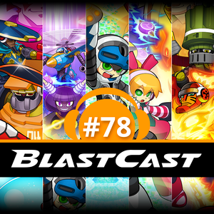 BlastCast #78 – Keiji Inafune vs. the world: as polêmicas de Mighty No. 9