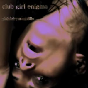 Club Girl Enigma