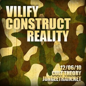 Vilify, Construct, Reality - Cult Theory on JungleTrain.net 12/06/10