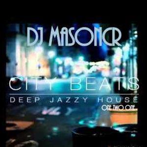 Dj Masoncr Deep Jazzy House Beat.