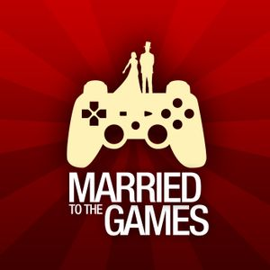 Married to the Games - Episode 228: Stare At It In the Box