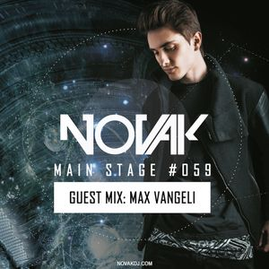 Novak – MAIN STAGE #059 (Max Vangeli Guest mix)