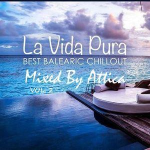 La Vida Pura Vol.2.-Mixed By Attica