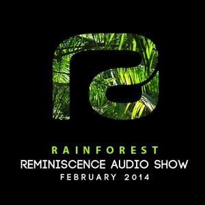 Rainforest for Reminiscence Audio February 2014