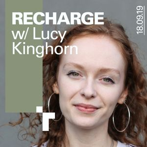 Recharge with Lucy Kinghorn - 18 September 2019