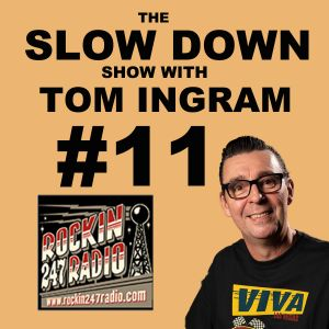 Slow Down with Tom Ingram #11