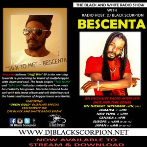 Bescenta - Radio Interview on The Black and White Radio Show 9-19-17